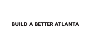 build-better-atl-300