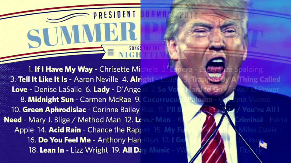 trump summer playlist 2017